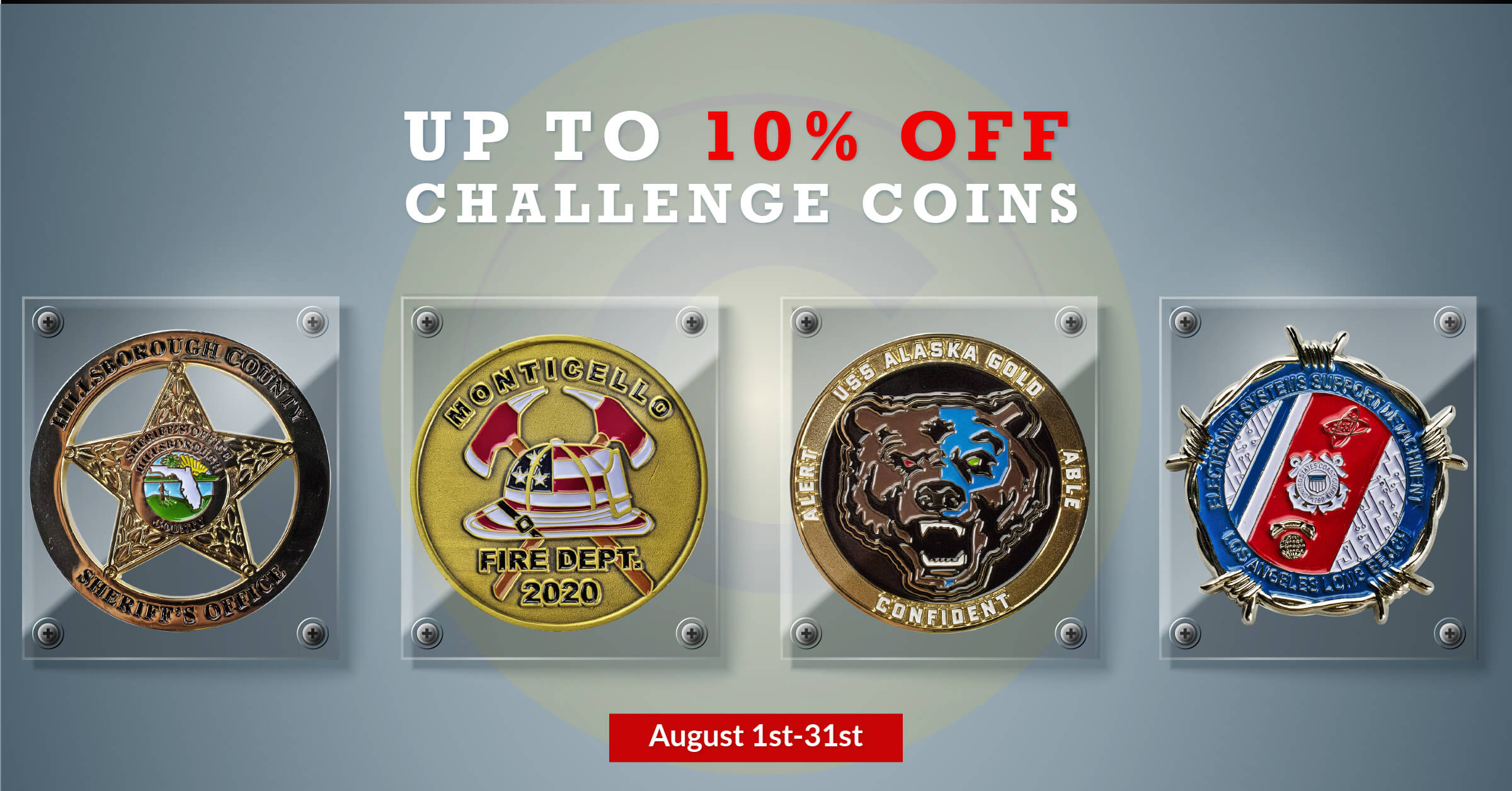 New Customers Save on Challenge Coins in August
